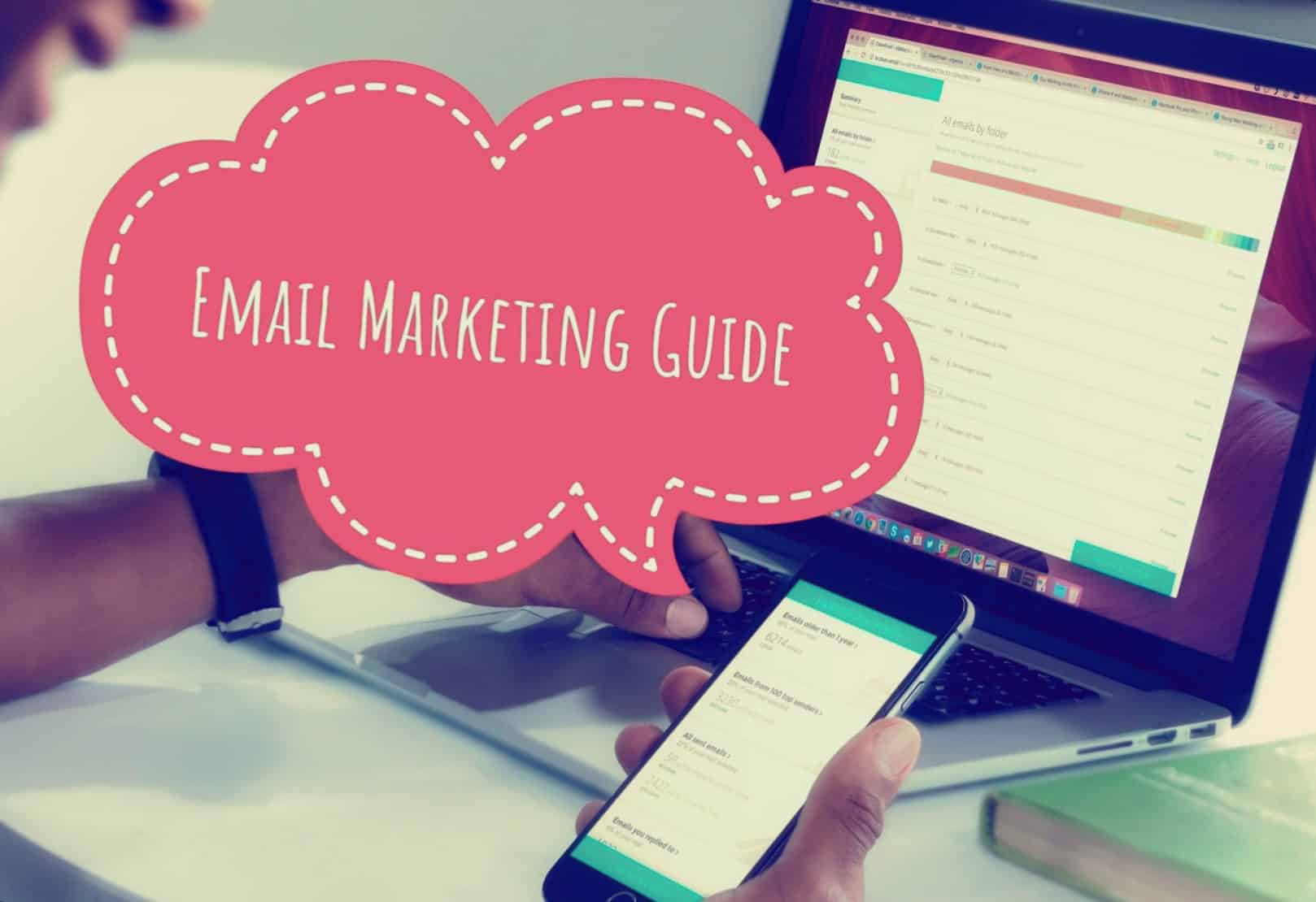 Definitive Guide To Email Marketing [A Step-By-Step Approach]