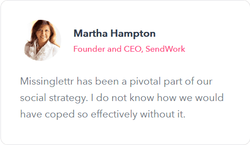 Martha Hampton Missinglettr testimonial
