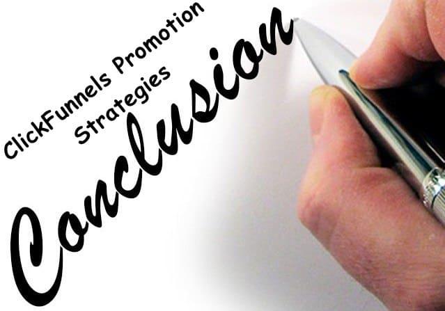 ClickFunnels promotion conclusion