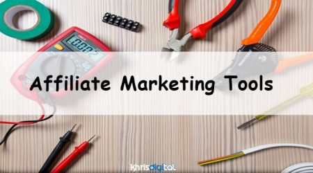 59+ BEST Affiliate Marketing Tools (Complete List For 2021)