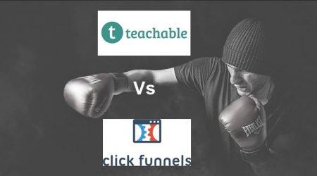Teachable vs ClickFunnels: Super-Helpful Comparison [2021]