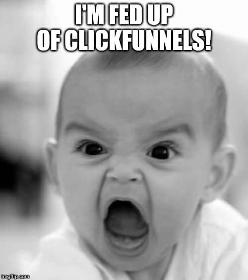 fed up of ClickFunnels