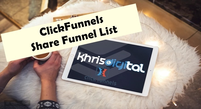 ClickFunnels Share Funnels: Ultimate Helpful List of Cool Share Funnels [FREE]