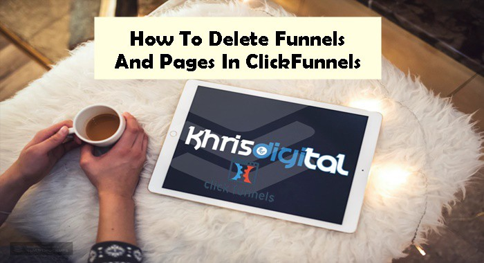 How To Delete A Funnel In Clickfunnels Fundamentals Explained