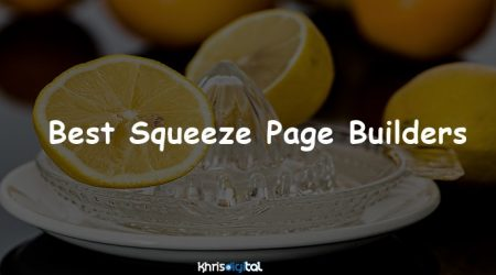 7 Best Squeeze Page Builders For 2020 (Plus my Best Pick)