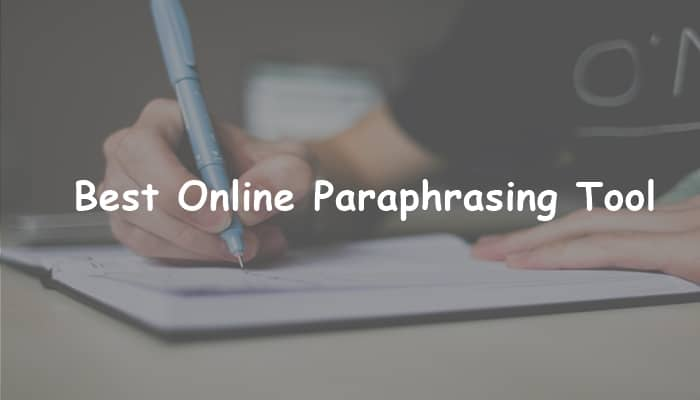 What is an Online Paraphrasing Tool?