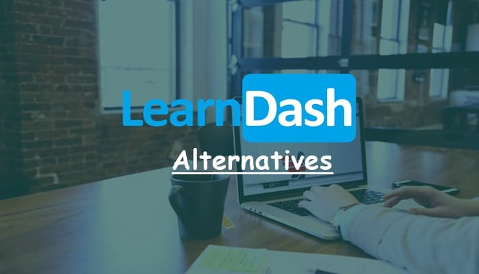 Top 12 LearnDash Alternatives & LearnDash Competitors 2021