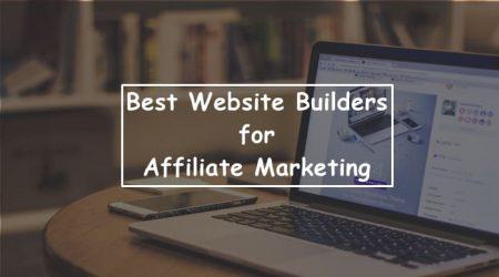 3 Best Website Builders for Affiliate Marketing (2021)