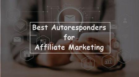7 Best Autoresponder for Affiliate Marketing 2021 (Free & Paid)