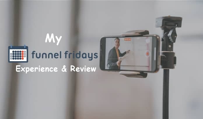 Funnel Fridays review and experience