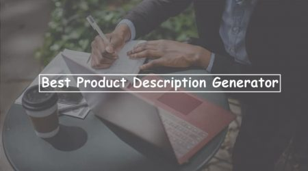 7 Best Product Description Generator AI Software (2021)