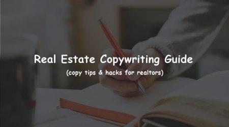 Real Estate Copywriting Guide (5 copy tips & hacks for realtors)