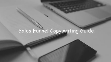 Sales Funnel Copywriting Guide: 9 Elements to Write Killer Copies