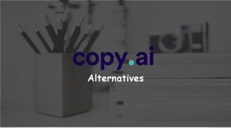 7 Best Copy.AI Alternatives for Bloggers and Writers